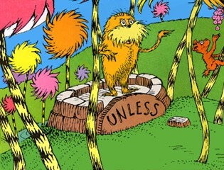 The Lorax Unless