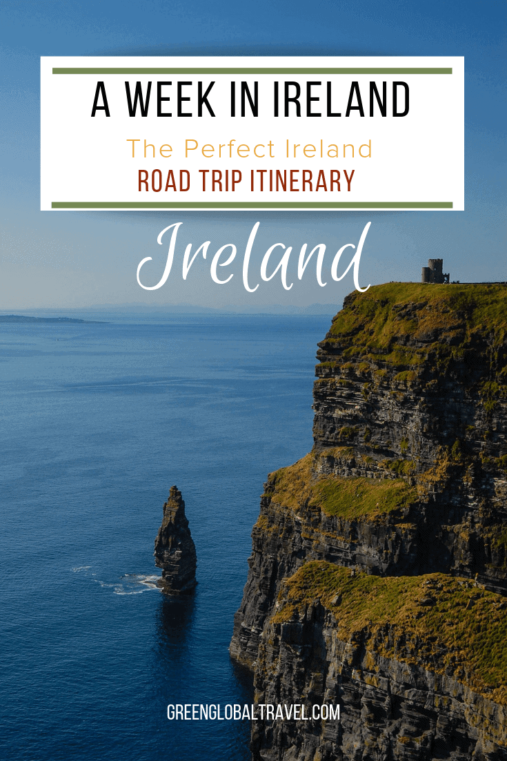 One Week In Ireland: The Perfect Ireland Road Trip Itinerary with Ireland Travel Tips for the best things to do on your Ireland vacation via @greenglobaltrvl #IrelandTravel #IrelandThingsToDoIn #IrelandItinerary #IrelandRoadTrip