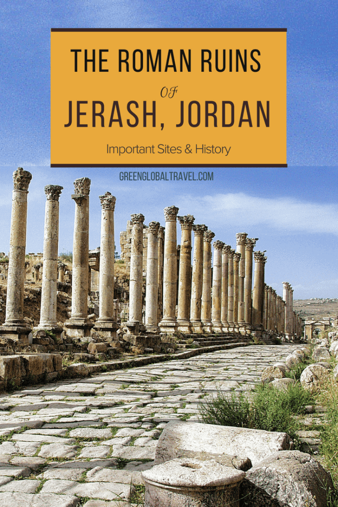 Travel to Jerash Jordan Ruins to see Artemis Temple, Hadrian's Arches and other important Roman ruins via @greenglobaltrvl.
