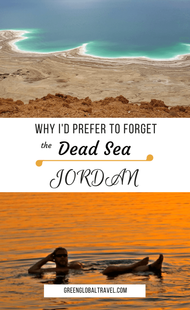 Why I'd Prefer to Forget Visiting the Dead Sea, Jordan. A tale of misadventure in one of the Middle East's most popular and historic tourist attractions. via @greenglobaltrvl #DeadSea #DeadSeaJordan #DeadSeaMudMask #DeadSeaSalt #DeadSeaIsrael #DeadSeaSaltBenefits