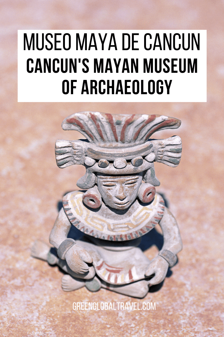 Museo Maya de Cancun- Cancun's Mayan Museum of Archaeology offers amazing overview of Mayan Archaeology, Mayan Culture, Mayan Art & Mayan Masks & more! | cancun museum| museums in cancun| mayan art | mayan gods| mayan culture | mayan ruins | mayan religion | mayan civilization | ancient mayans| mayan people