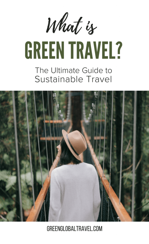 40 Green Travel Tips (The Ultimate Guide to Sustainable Travel) via @greenglobaltrvl