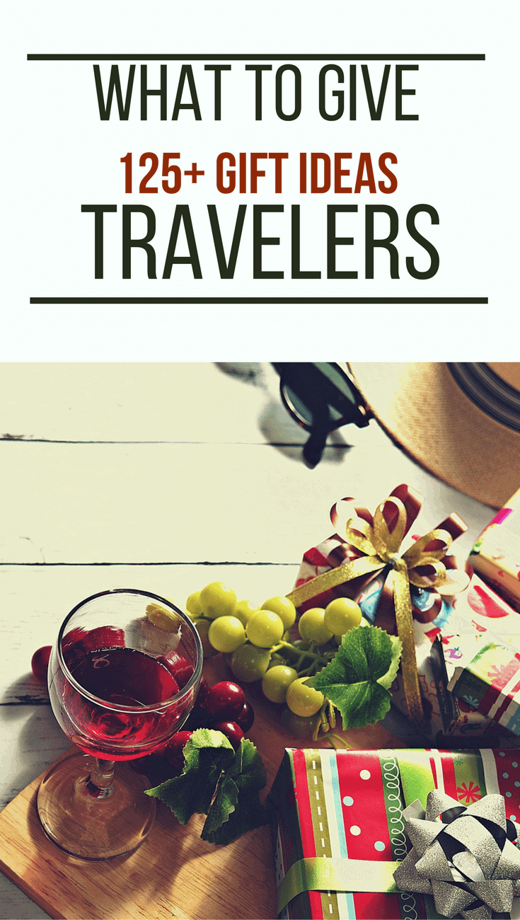 What To Give Travelers - 125+ Gift Ideas @greenglobaltrvl