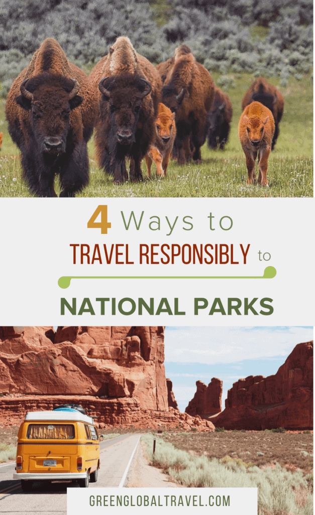 How to Travel Responsibly to National Parks in the United States via @greenglobaltrvl