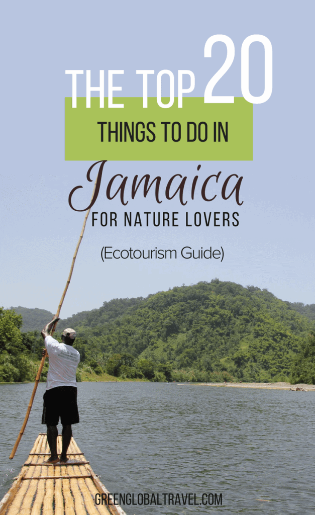 20 Things To Do In Jamaica including tips on where to stay, to help lovers of nature and outdoor adventure plan their next perfect Jamaica Vacation.! via @greenglobaltrvl