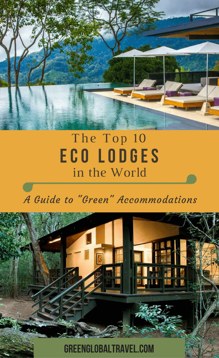 "What is an Eco Lodge? (The Top 10 Eco Lodges in the World). The ultimate guide to ""green"" accommodations, including what defines an eco lodge, different types of eco-friendly lodging, how to find responsibly managed accommodations, and reviews of some of the most critically acclaimed and sustainably managed eco lodges all around the world. via @greenglobaltrvl"