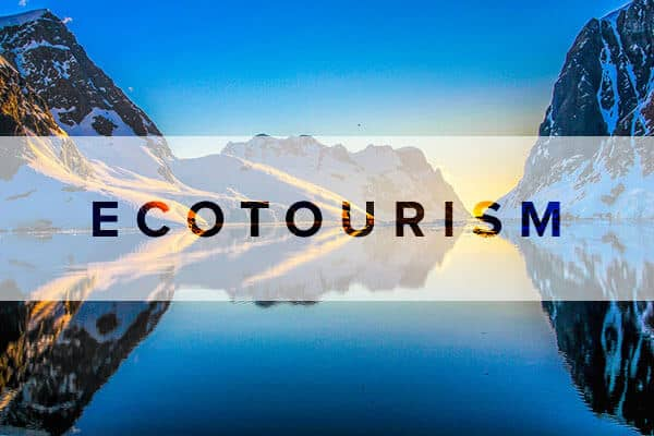 What Is Ecotourism The History  Principles Of Responsible Travel Green Global Travels Articles On Ecotourism