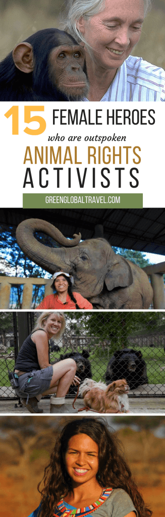 15 Inspirational Animal Rights Activists (Who Happen to Be Women). We spotlight 15 female heroes who have dedicated their lives to wildlife conservation. via @greenglobaltravl