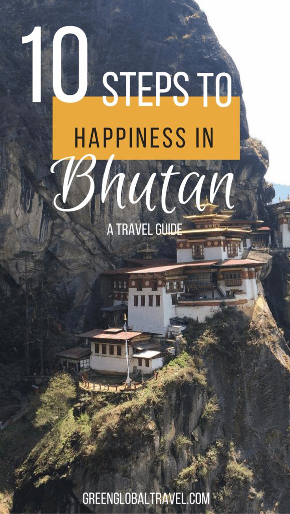 Bhutan Happiness - A Travel Guide via @greenglobaltrvl