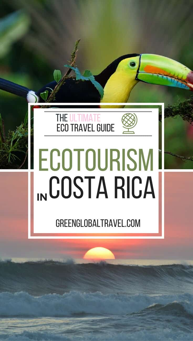 Ecotourism in Costa Rica - The Ultimate Eco Travel Guide via @greenglobaltrvl