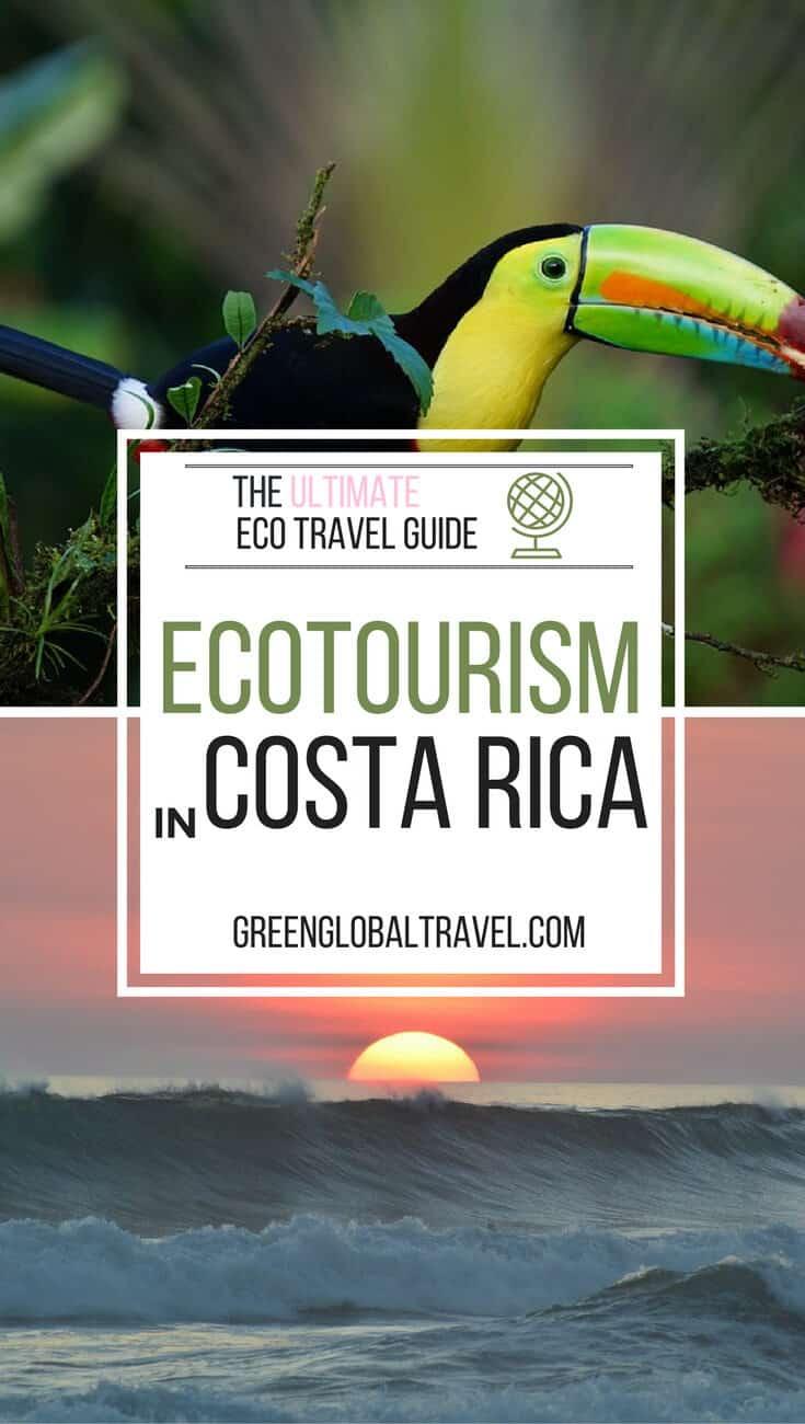Ecotourism in Costa Rica - The Ultimate Eco Travel Guide via @greenglobaltrvl