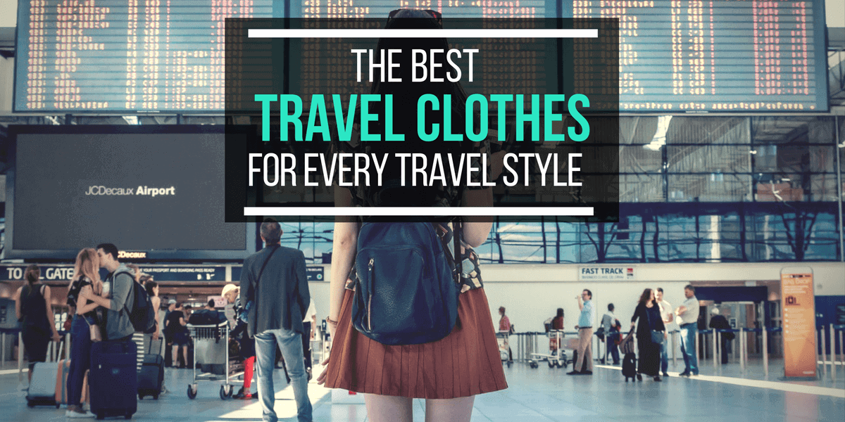 The Best Travel Clothes For Every Travel Style via @greenglobaltrvl