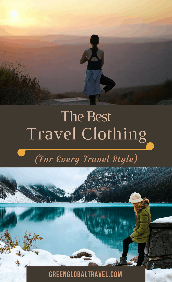 The Best Travel Clothing For Every Travel Style: An epic guide to the best beach clothes, eco friendly clothes, travel inspired clothes, fashionable travel clothes, clothing for cold weather, clothing for hot weather, active clothes for wellness travelers & more! via @greenglobaltrvl