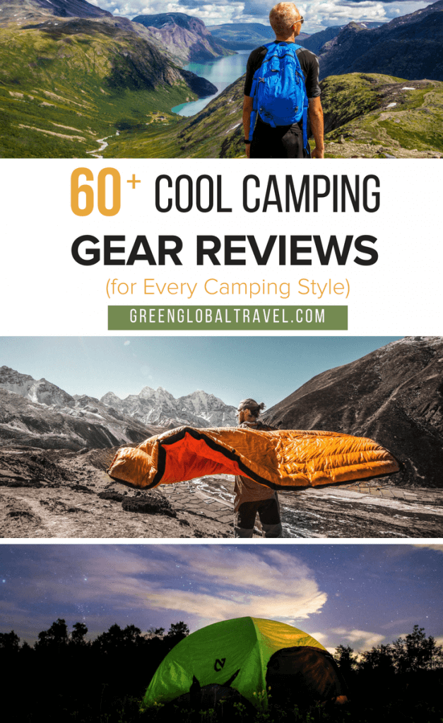 60 of the Coolest Camping Gear products including reviews of Camping Tents, Sleeping Bags, Backpacks, Camping Cooking and other Camping Supplies via @greenglobaltrvl