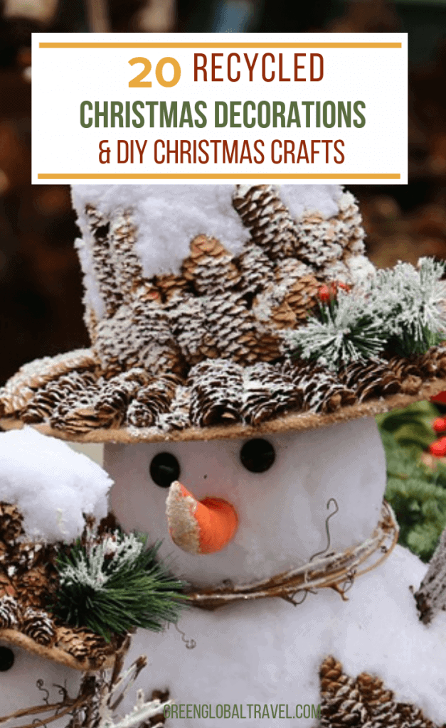 20 Recycled Christmas Decorations & DIY Christmas Crafts to Make including Christmas Crafts, Christmas Ornaments, DIY Advent Calendar Ideas, DIY Nativity & More! via @greenglobaltrvl #ChristmasDecorations, #ChristmasDecorationsDIY, #ChristmasDecorationsRustic, #ChristmasDecor, #ChristmasDecorDIY, #ChristmasCrafts, #ChristmasCraftsforKidstoMake