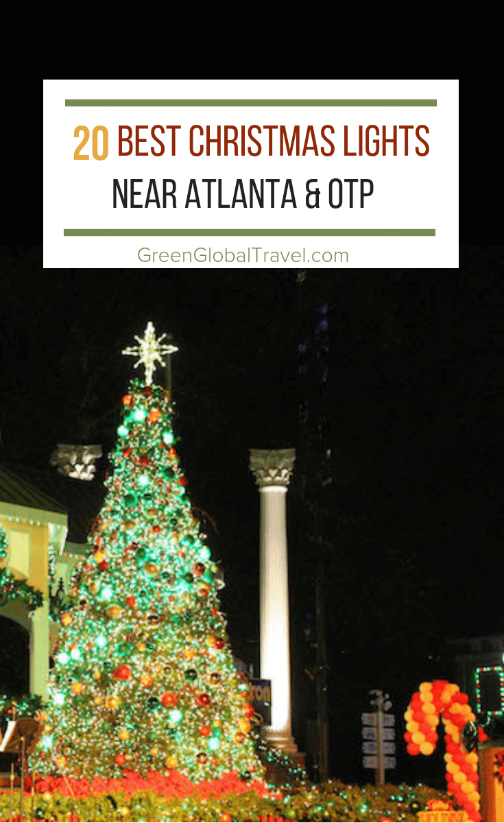 The 20 Best Christmas Lights Near Atlanta for 2018 (with Map!)