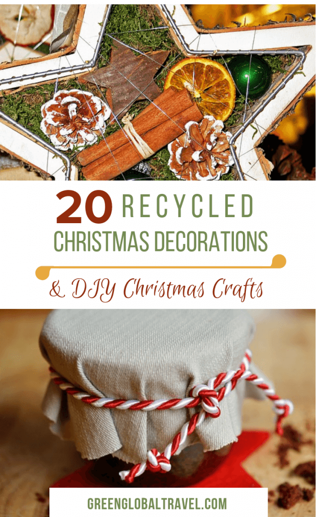 20 Recycled Christmas Decorations & DIY Christmas Crafts to Make