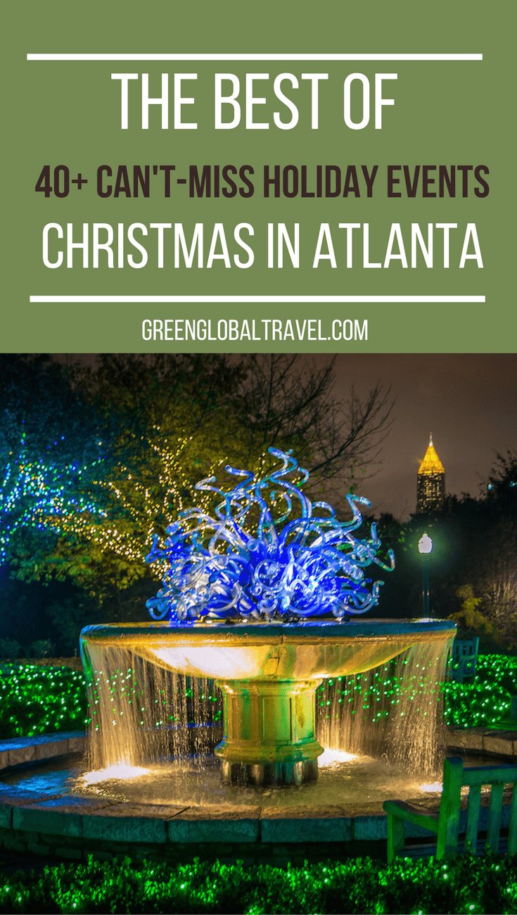 The Best of Christmas in Atlanta: 40+ Can't-Miss Holiday Events @ greenglobaltrvl