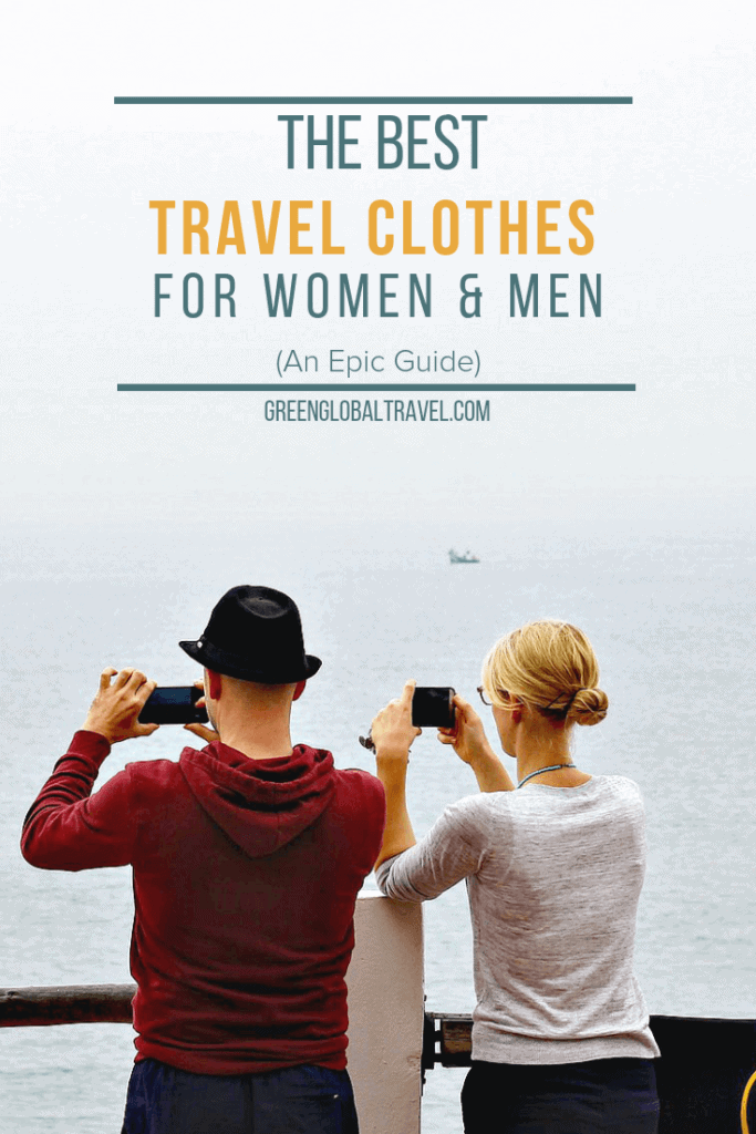 The Best Travel Clothes for Women and Men an epic guide with Travel Dresses, Travel Pants, Travel Shirts, Travel Jackets and more! via @greenglobaltrvl #TravelClothes, #TravelClothesWomen, #TravelClothesWomenAirplane, #TravelClothesforEurope, #TravelClothesComfortable