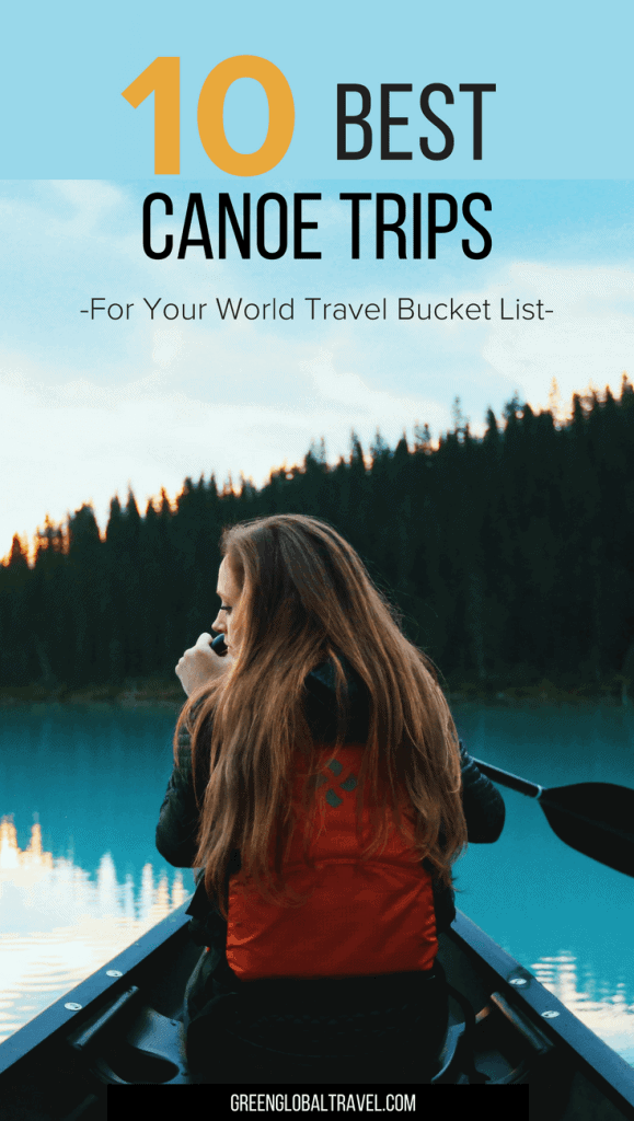 Check out our expert picks for the 10 Best Canoe Trips For Your World Travel Bucket List, including the Florida Everglades, the Belize Barrier Reef, Botswana's Okavango Delta, South America's Amazon River, the backwaters of Kerala (India), Southeast Asia's Mekong River, and more. via @greenglobaltrvl