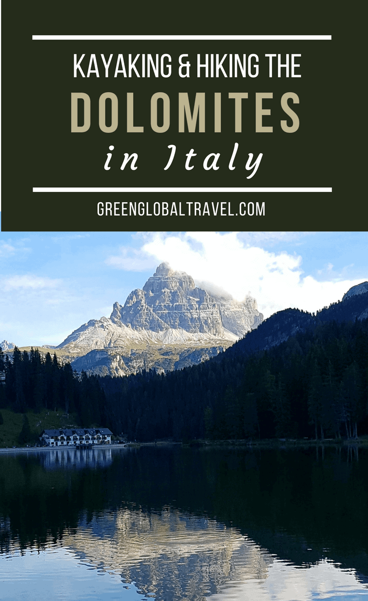 Kayaking & Hiking the Dolomites Italy via @greenglobaltrvl