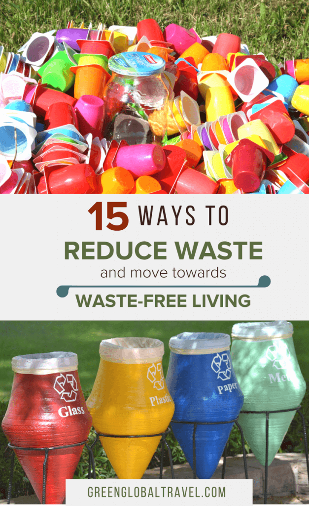15 Great Ideas for ways to reduce waste in the home including tips on recycling, composting, finding eco-friendly items and more! |Waste Free Living| |Waste Free Living Tips| |Reduce Waste Ideas| via @greenglobaltrvl