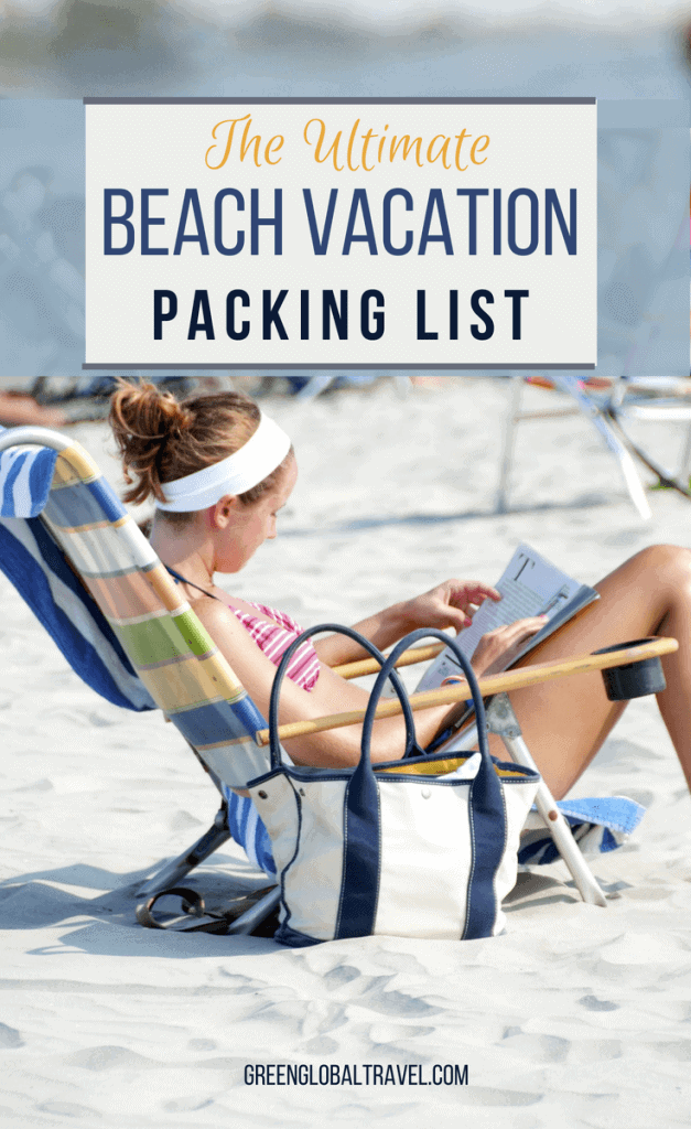 Beach vacation packing list with good ideas for outfits, swimwear, skin protection beach shoes, cabanas, hammocks, coolers, & more! via @greenglobaltrvl