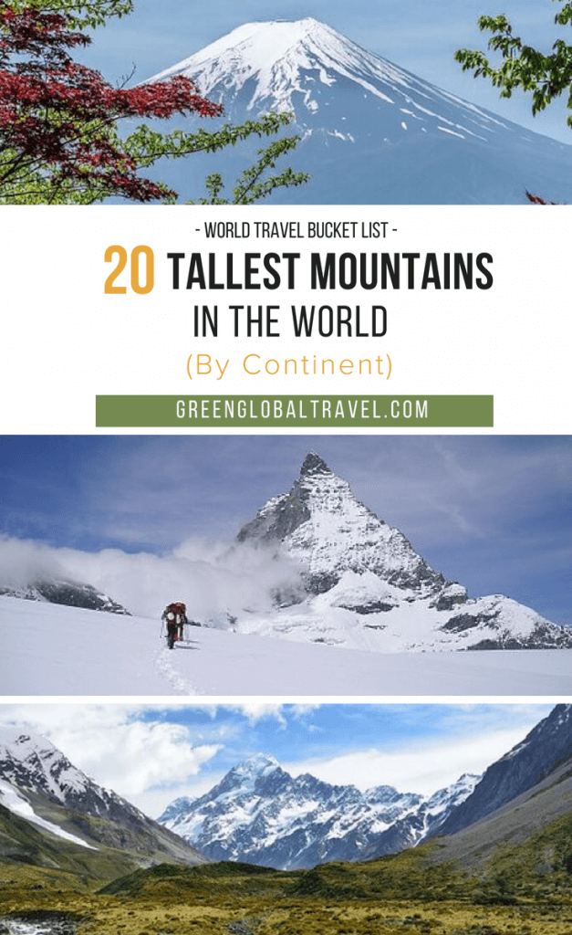 An overview of the Tallest Mountains in the World, broken down by continent, including the famed Seven Summits and many of the Volcanic Seven Summits for your World Travel Bucket List. via @greenglobaltrvl