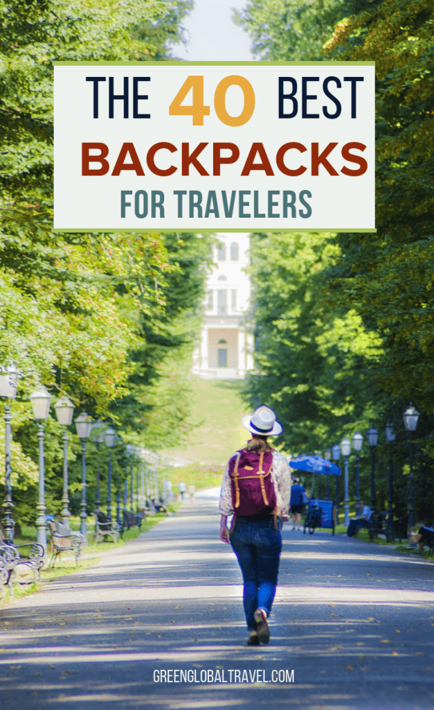Check out these detailed reviews of 40 of the Best Backpacks for Travelers, broken down into categories and highlighting pros and cons. via @greenglobaltrvl #Backpacks #Backpacking #BackpacksForWomen #BackpackingGear #BackpacksForMen #BackpacksForSchool #BackpackingEssentials