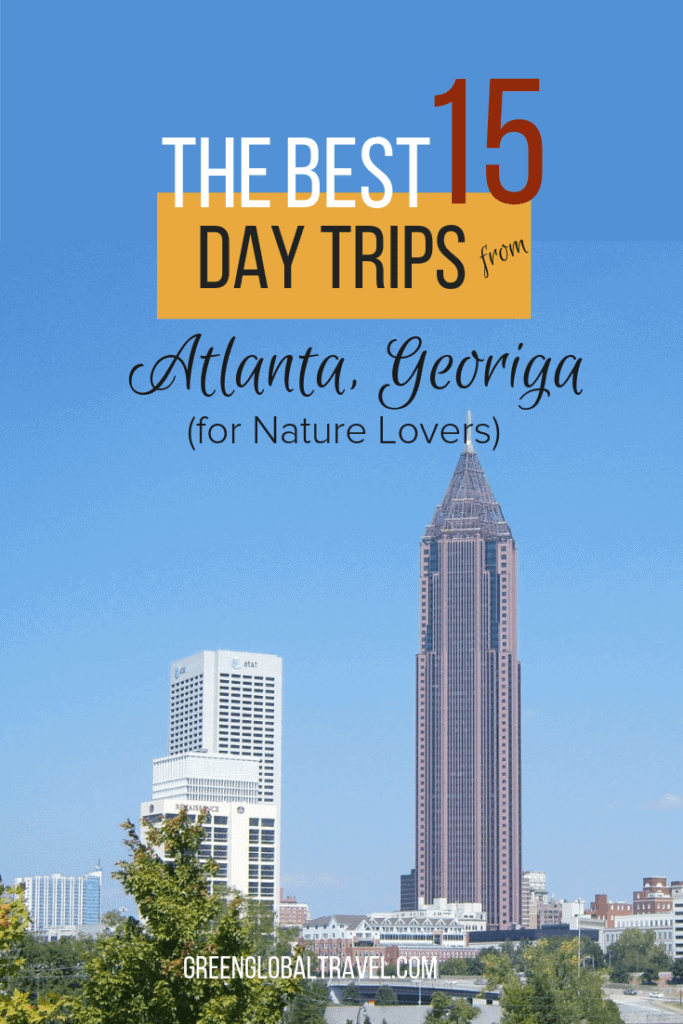 The 15 Best Day Trips From Atlanta (For Nature Lovers), including Georgia's best caves, mountains, lakes, rivers, waterfalls, and more! via @GreenGlobalTrvl #AtlantaDayTrips #Atlanta #AtlantaGeorgia #AtlantaDayTripsThingsToDoIn #AtlantaDayTripsStateParks, #AtlantaDayTripsKids