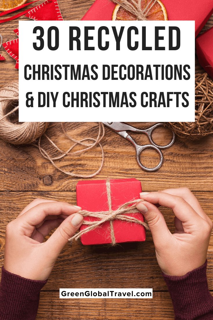 30 Recycled Christmas Decorations & DIY Christmas Crafts to Make at Home | homemade christmas decorations | diy christmas decorations | how to make christmas decorations | christmas decorations to make | christmas recycled decorations | easy to make christmas decorations | cool christmas decorations | make christmas decorations | how to make christmas decorations out of paper | recycle christmas decor | christmas crafts | homemade xmas decorations | homemade gifts for christmas