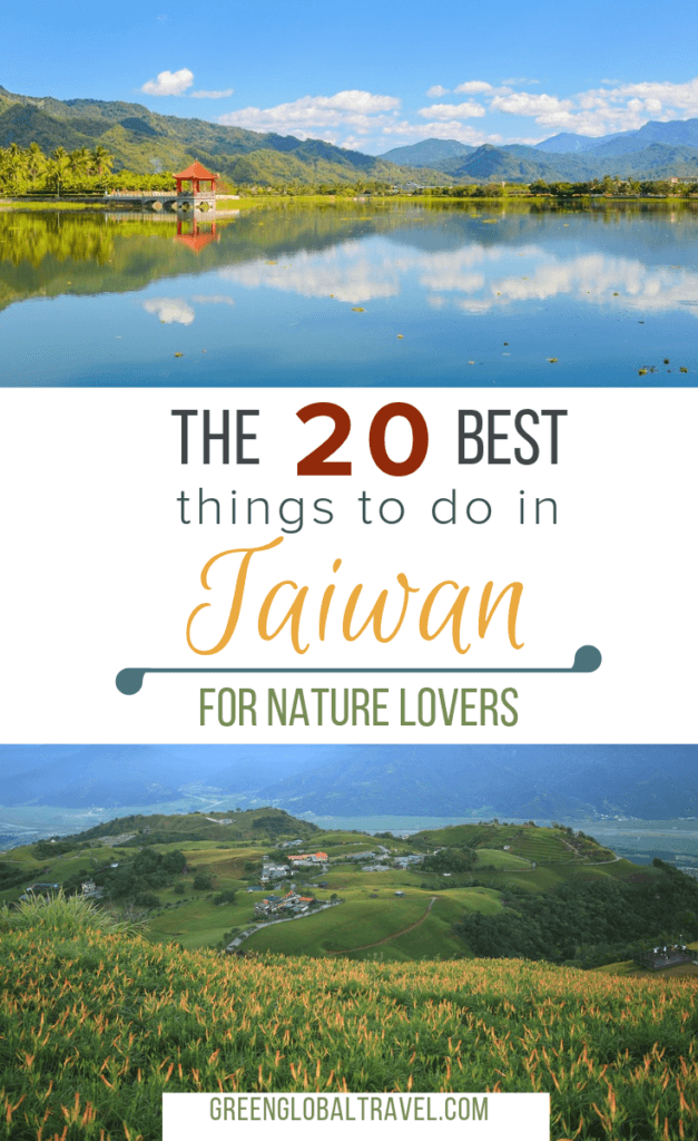 Top 20 Things to do in Taiwan for Nature lovers including Longdong, Sun Moon Lake, Snow Mountain, Cherry Blossoms & more! via @greenglobaltrvl #taiwantravel #taiwanthingstodoin #taiwanNature #taiwansunmoonlake