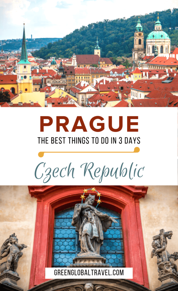 Weekend in Prague: The Best Things To Do in Prague in 3 Days via @greenglobaltrvl #Pragueczechrepublic, #PragueThingstodoin, #PragueWhattodoin, #PragueTravel, #PragueItinerary