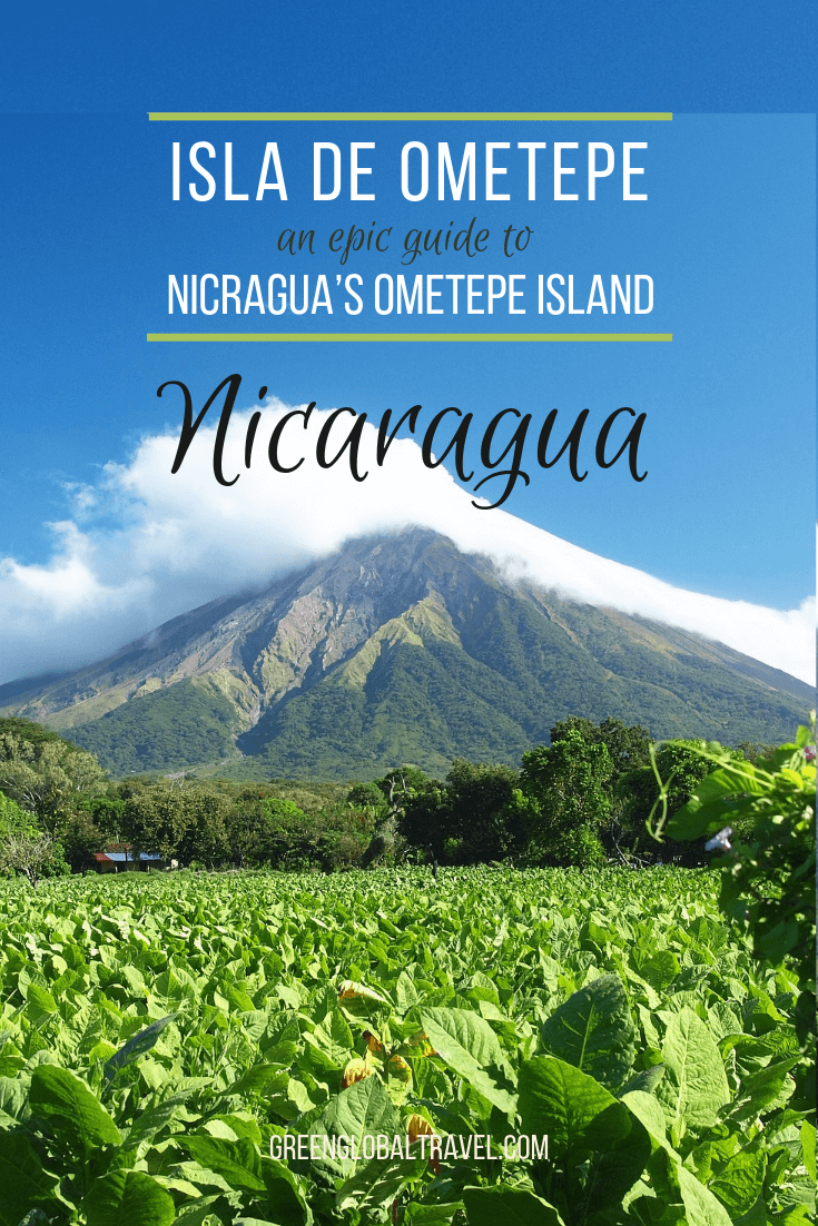 Isla de Ometepe: An Epic Adventure Guide to Hiking, Lakes and Waterfalls on Nicaragua's Ometepe Island via @greenglobaltrvl #Ometepe #OmetepeIsland #OmetepeNicaragua #OmetepeVolcanoes #OmetepeTravel #OmetepeCentralAmerica #isladeometepenicaragua #OmetepeNicaraguaCentralAmerica #ometepenicaraguahotels #ometepenicaraguahotelsislands