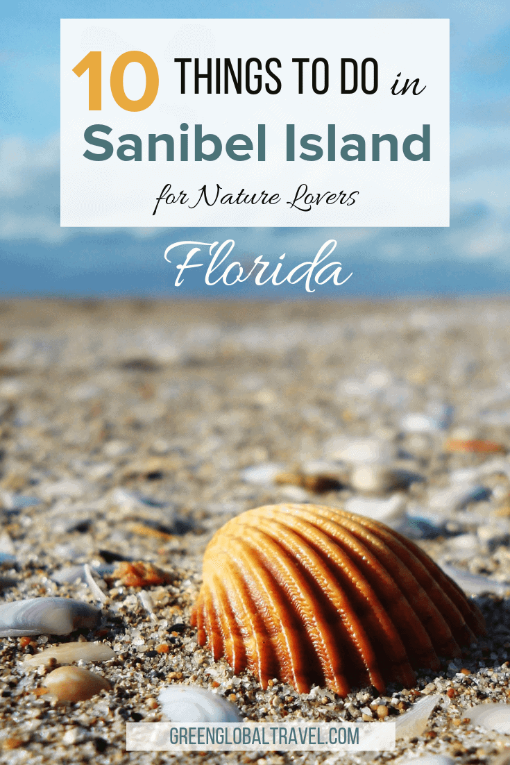TTop 10 Things to Do in Sanibel Island, Florida, including our personal recommendations for places to stay and map of attractions around the island. via @greenglobaltrvl #SanibelIsland #SanibelIslandFlorida #SanibelIslandFloridaThingsToDo #SanibelIslandFloridaPlacestoStay #SanibelIslandFloridaTips #SanibelIslandFloridaThingsToDoTravelGuide