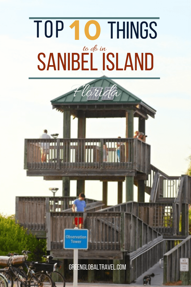 Top 10 Things to Do in Sanibel Island, Florida, including our personal recommendations for places to stay and map of attractions around the island. via @greenglobaltrvl #SanibelIsland #SanibelIslandFlorida #SanibelIslandFloridaThingsToDo #SanibelIslandFloridaPlacestoStay #SanibelIslandFloridaTips #SanibelIslandFloridaThingsToDoTravelGuide