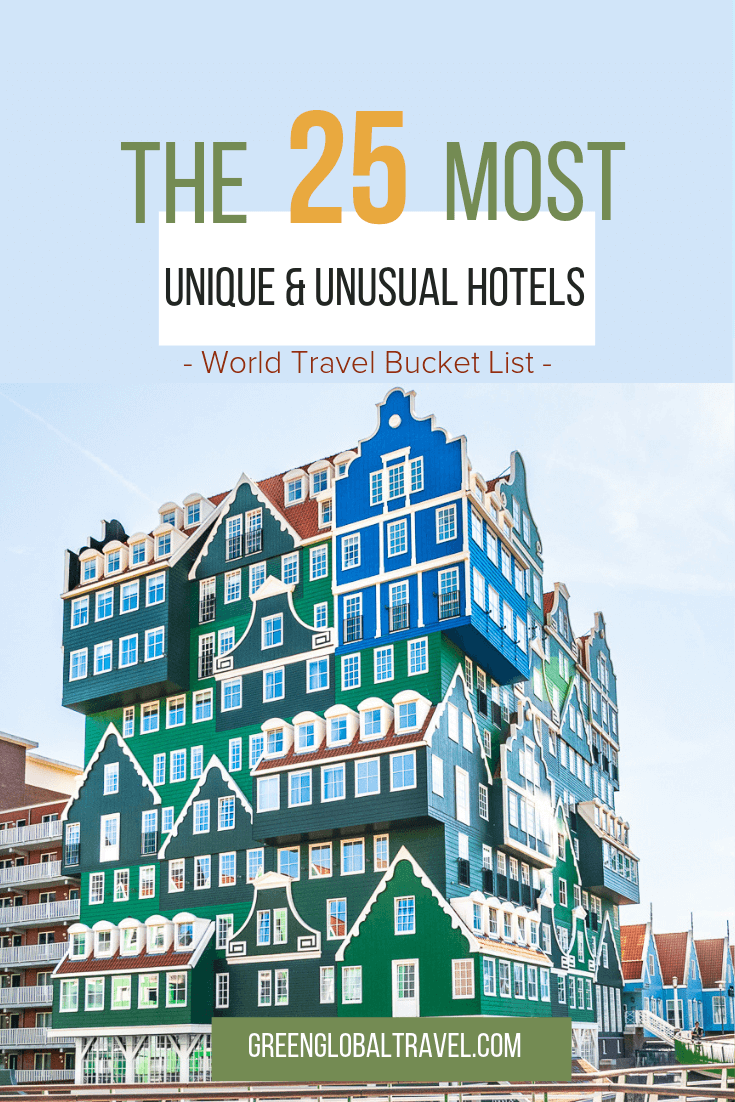 The 25 Most Unique & Unusual Hotels In the World (World Travel Bucket List)