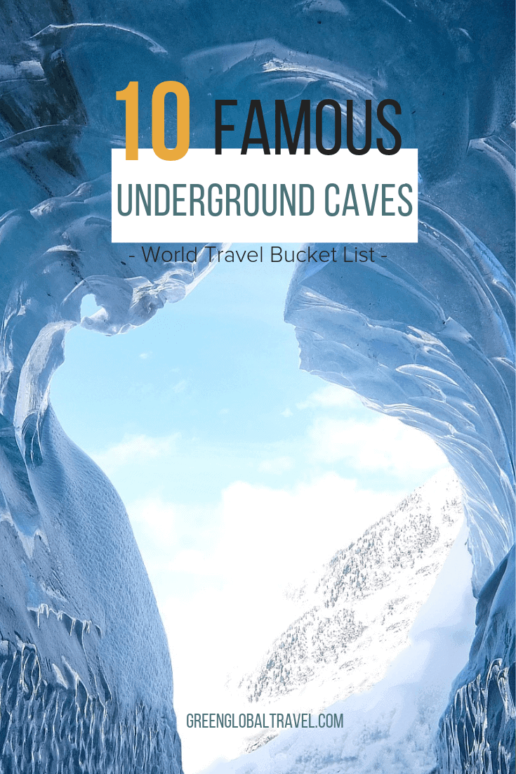 10 Famous Underground Caves for Your World Travel Bucket List, including Chauvet Cave (France), ATM Cave (Belize), Waitomo Glowworm Caves (New Zealand) & more! via @ greenglobaltrvl #WorldTravelBucketList #Caves #CavesandCaverns
