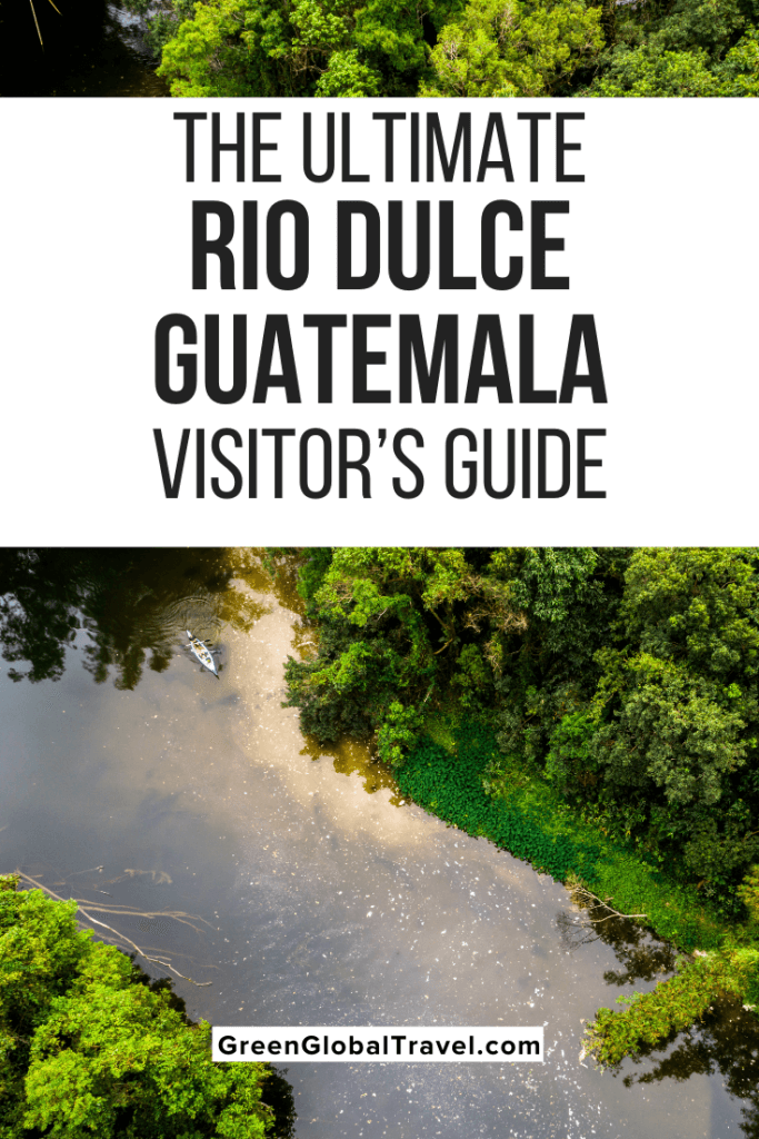 The Ultimate Rio Dulce, Guatemala Visitor's Guide | Rio Dulce | Rio Dulce Izabal | Things to Do in Rio Dulce | Rio Dulce Hotels | Hoteles en Rio Dulce | Fronteras de Guatemala | Fronteras, Guatemala | Rio Dulce National Park | Livingston Hotel | Izabal Guatemala | Lago Izabal | Lago de Izabal | hoteles in Izabal | Lake Izabal | Livingston Guatemala | Livingston Hotels | Livingston Guatemala Hotels | Castillo de San Felipe | Castillo de San Felipe Guatemala | Quiriguá |Finca El Paraiso