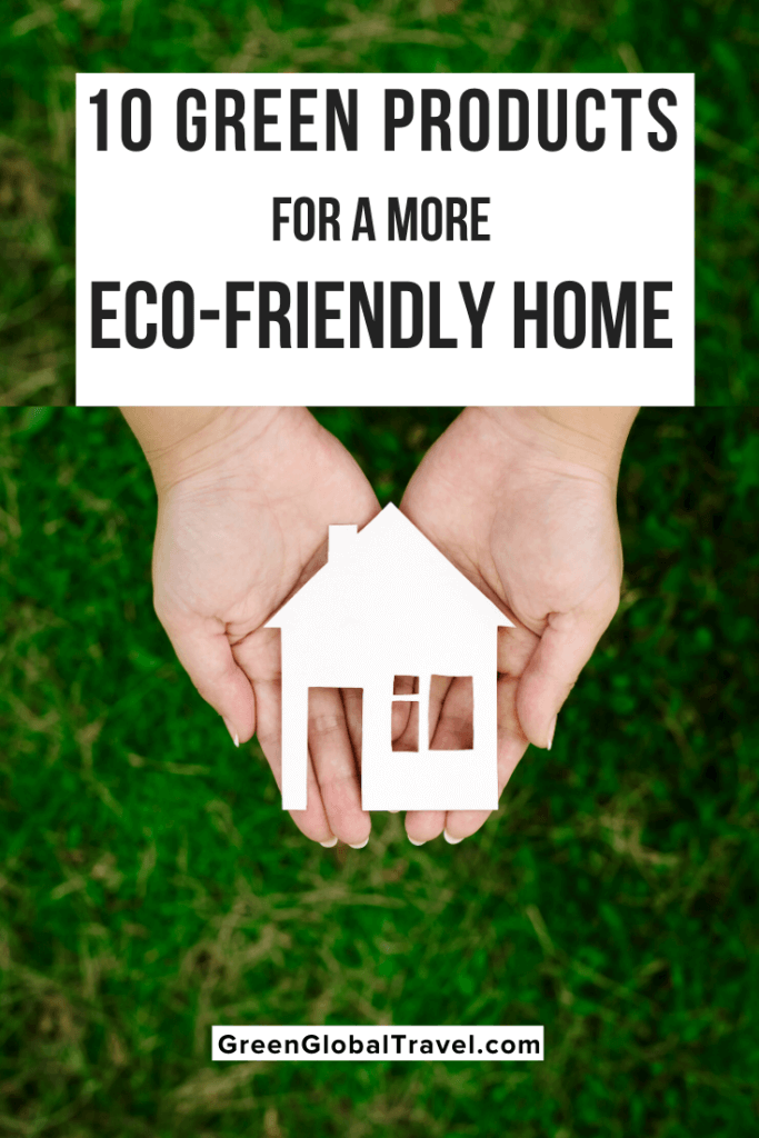 10 Green Products for a More Eco-Friendly Home | Eco Friendly Home | Sustainability | Going Green | Eco Friendly Products |Green Living | Green Washing | Earth Friendly Products | Eco Friendly Companies | Environmentally Friendly Products
