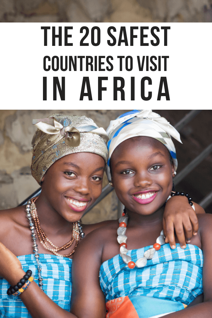 The 20 Safest Countries in Africa to Visit, including tips on staying safe while traveling and the top activities & attractions in each destination. | safest places in africa | safe african countries | safe countries in africa | safest african countries | safest cities in africa | safe places to visit in africa | safest countries in africa | safest african cities | is africa safe | safest places to travel solo | is south africa safe | safest places for solo female travelers
