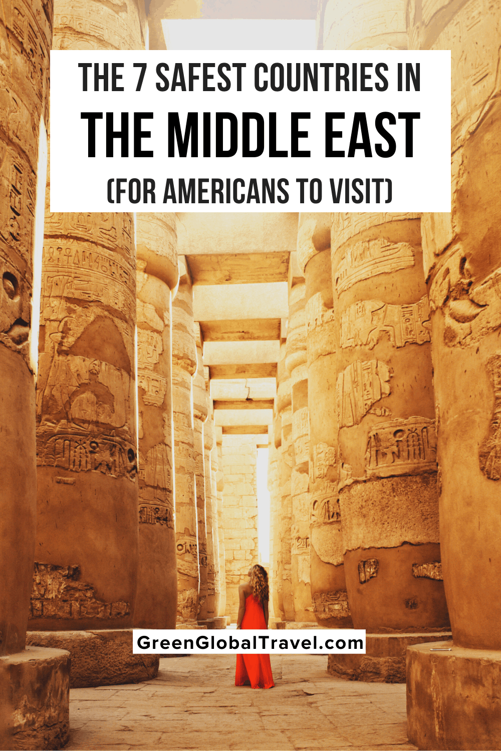 Safest Countries in the Middle East For Americans to Visit