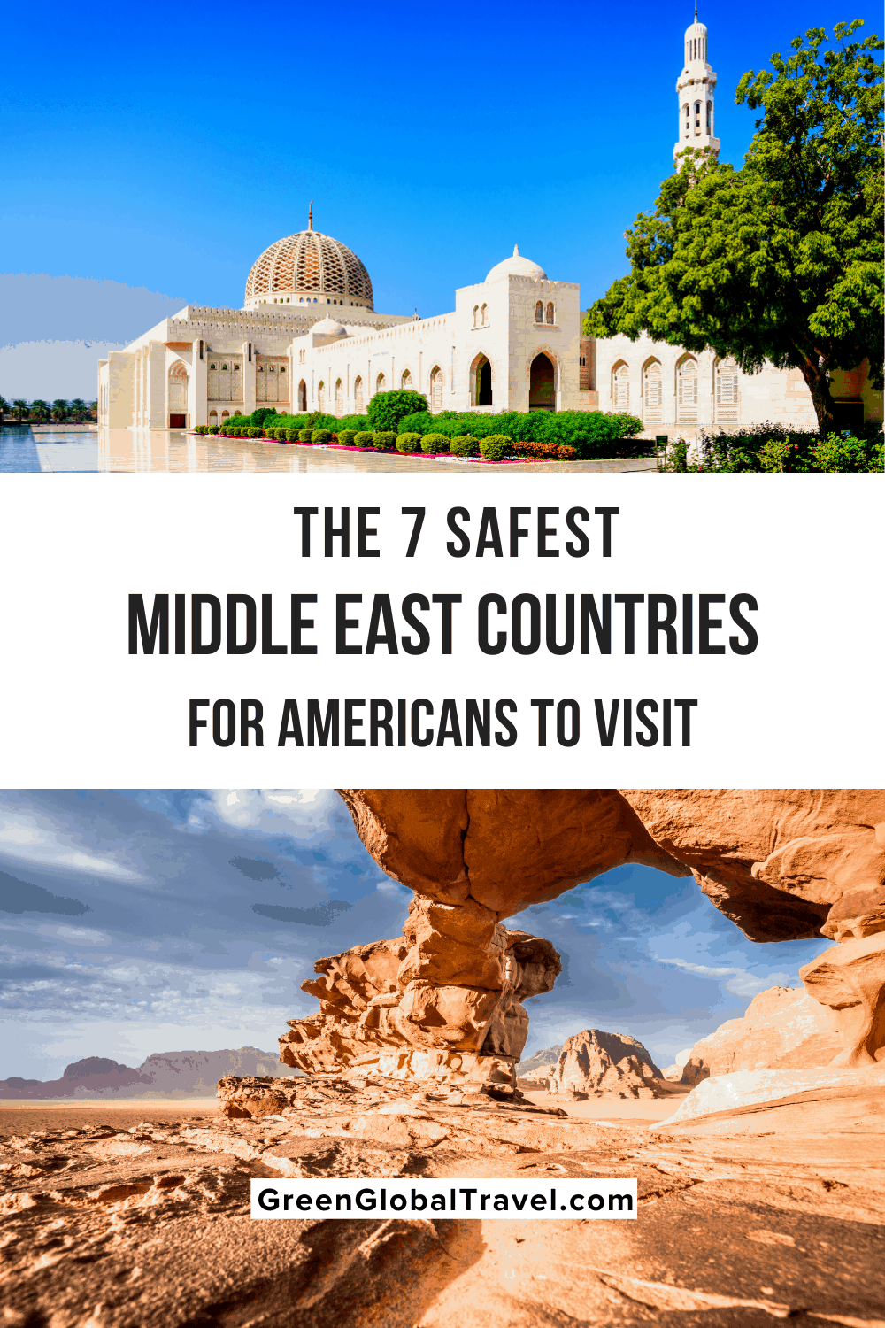 Safest Places in the Middle East For Americans to Visit