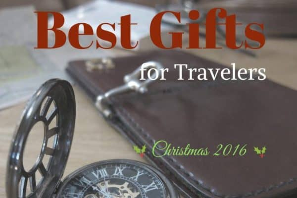 Best Gifts for Travelers: Christmas 2016