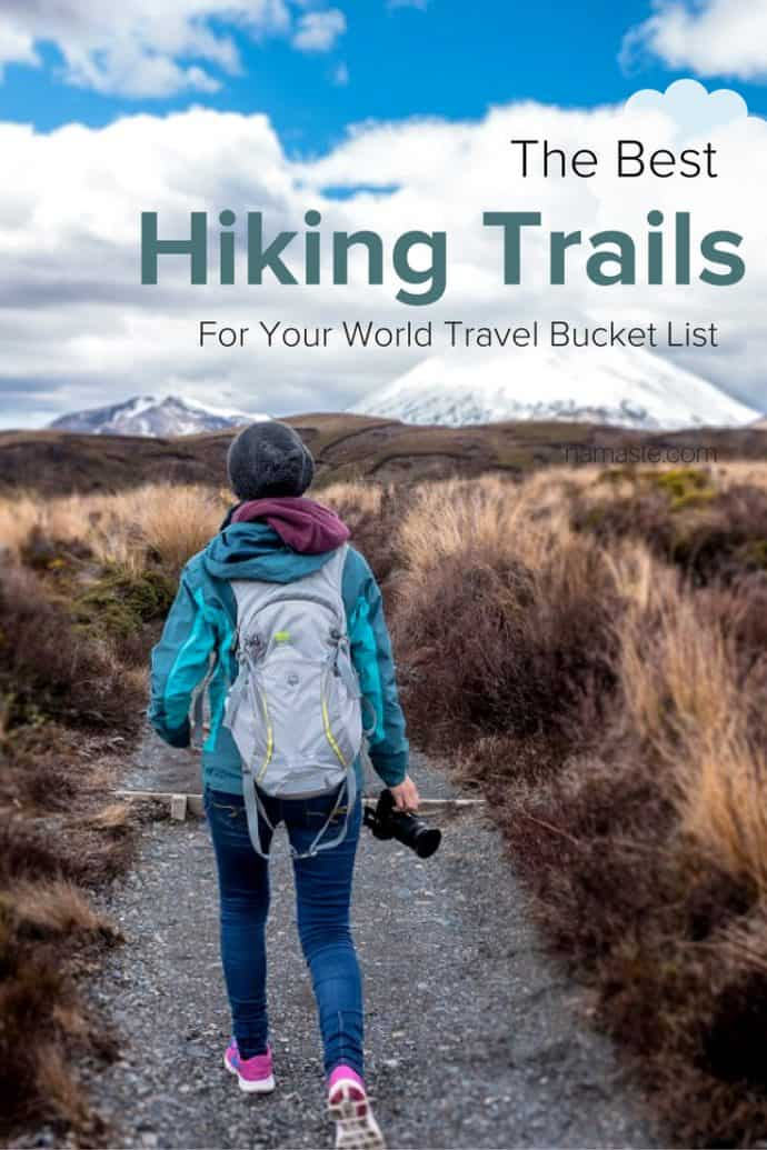 Best Hiking Trails for Your World Travel Bucket List