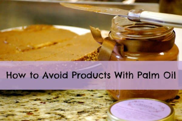 GO GREEN TIP #112: How to Avoid Products With Palm Oil