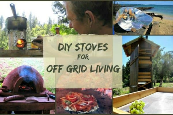 Off Grid Living - DIY Stoves