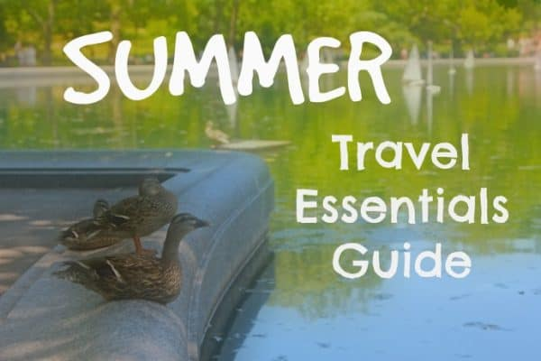 Summer Travel Essentials Guide