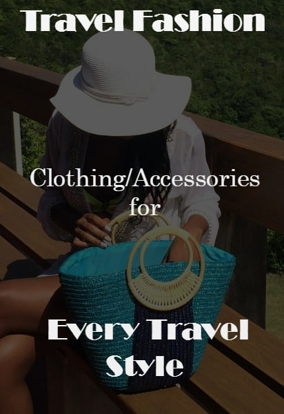 Travel Fashion - Clothing for Every Travel Style