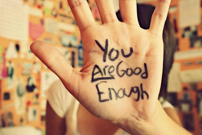You're not good enough & Other Lies